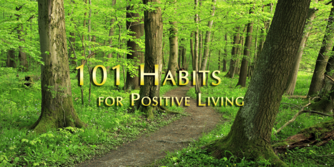 101 Habits for Positive Living